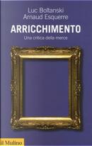Arricchimento by Arnaud Esquerre, Luc Boltanski