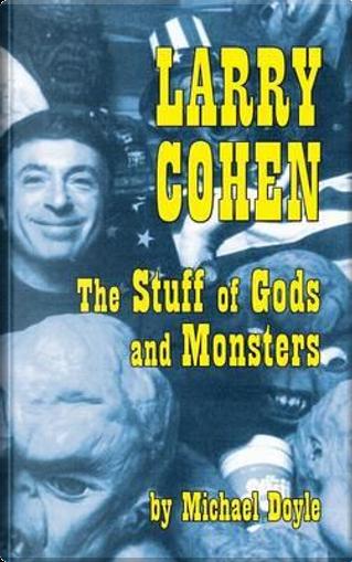 Larry Cohen by Michael Doyle