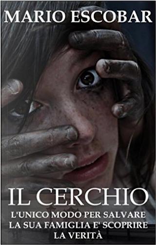 Il Cerchio by Mario Escobar