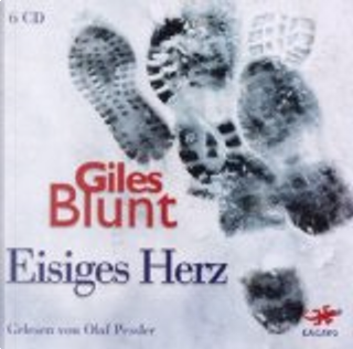 Eisiges Herz by Giles Blunt