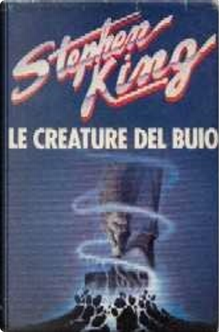Le creature del buio by Stephen King