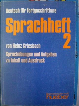 Deutsch für Fortgeschrittene: Sprachheft 2 by Heinz Griesbach, Rosemarie Griesbach