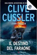 Il destino del faraone by Clive Cussler, Dirk Cussler, Federica Garlaschelli