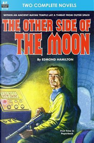 Other Side of the Moon, The, & Secret Invasion by Edmond Hamilton