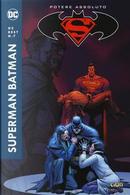 Potere assoluto. Superman/Batman by Jeph Loeb
