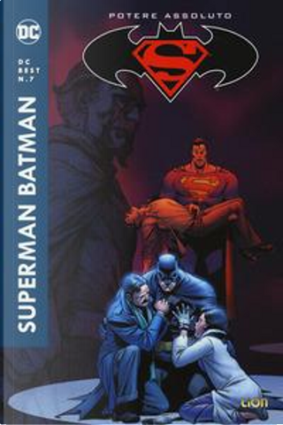Potere assoluto. Superman/Batman by Jeph Loeb