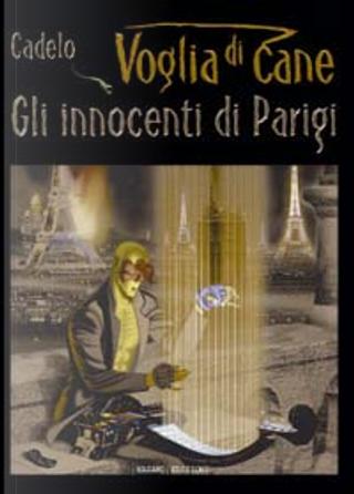 Voglia di Cane vol. 1 by Silvio Cadelo