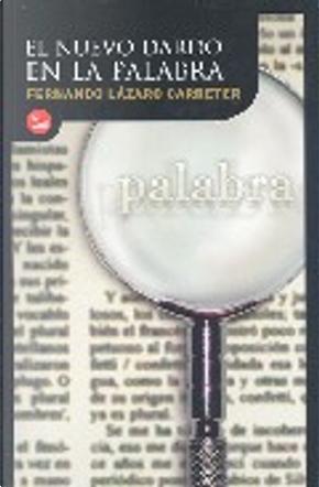 El nuevo dardo en la palabra by Fernando Lazaro Carreter