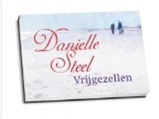 Vrijgezellen / druk 1 by Danielle Steel