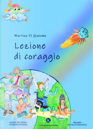 Lezione di coraggio by Martina Di Giacomo