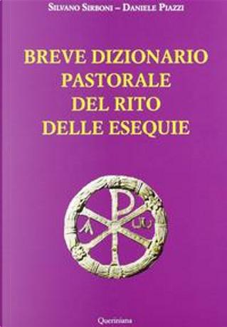 Breve dizionario pastorale del rito delle esequie by Silvano Sirboni