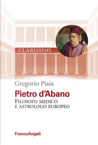 Pietro d'Abano by Gregorio Piaia