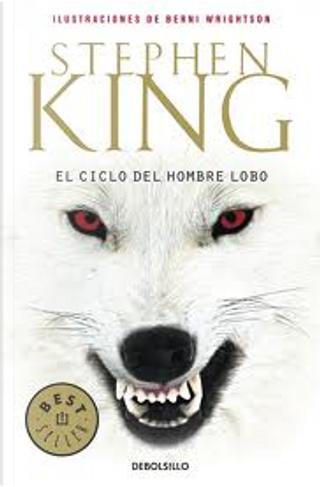 El ciclo del hombre lobo by Stephen King