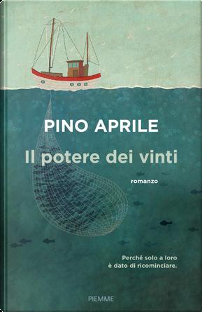 Il potere dei vinti by Pino Aprile
