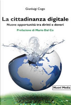 La cittadinanza digitale by Gianluigi Cogo