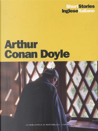 The adventure of the speckled band - The adventure of the Abbey Grange / L'avventura della banda maculata - L'avventura di Abbey Grange by Arthur Conan Doyle