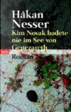 Kim Novak badete nie im See von Genezareth by Hakan Nesser