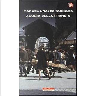 Agonia della Francia by Manuel Chaves Nogales