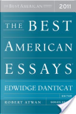The Best American Essays 2011 by Edwidge Danticat