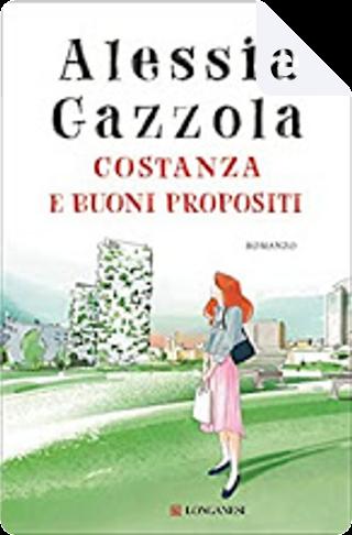 Costanza e buoni propositi by Alessia Gazzola