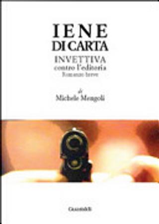 Iene di carta by Michele Mengoli