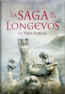 La vieja familia by Eva García Sáenz