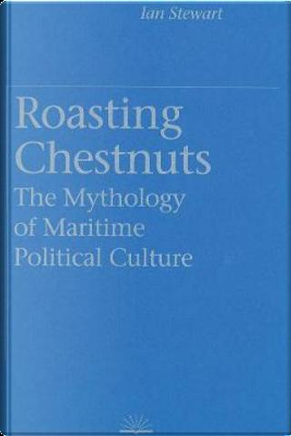 Roasting Chestnuts by Ian Stewart