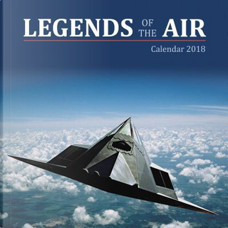 Legends of the Air 2018 Calendar by Flame Tree Studios