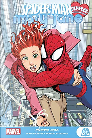 Spider-Man ama Mary Jane vol. 1 by Sean McKeever