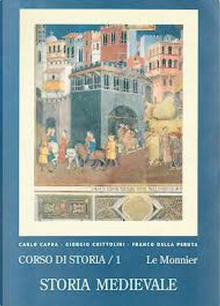 Corso di storia - vol. 1 by Carlo Capra, Franco Della Peruta, Giorgio Chittolini