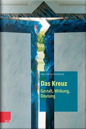 Das Kreuz by Hans-Gunter Heimbrock