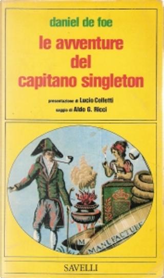 Le avventure del capitano Singleton by Daniel Defoe