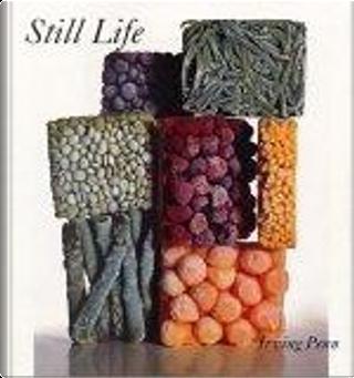 Still Life by John Szarkowski, John (INT), Irving Penn, Irving/ Szarkowski, Penn