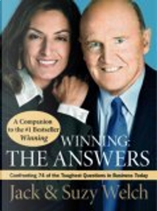 Winning: The Answers by Suzy Welch, Jack Welch