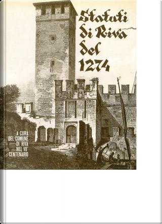 Statuti di Riva del 1274 by
