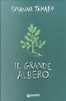 Il grande albero by Susanna Tamaro