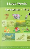 I Love Words Norwegian - Thai by Gilad Soffer