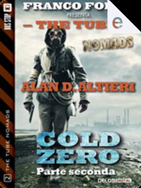 Cold Zero - Parte seconda by Alan D. Altieri