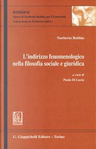 L'indirizzo fenomenologico nella filosofia sociale e giuridica by Norberto Bobbio