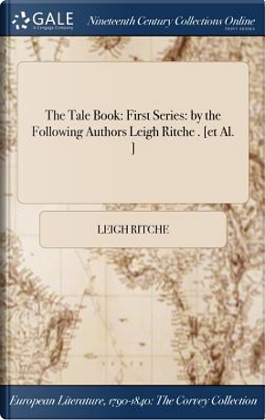 The Tale Book by Leigh Ritche