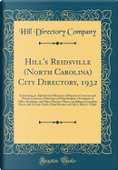 Hill's Reidsville (North Carolina) City Directory, 1932 by Hill Directory Company