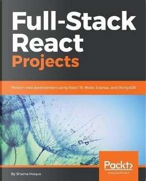 Full-Stack React Projects by Shama Hoque