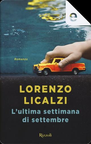 L'ultima settimana di settembre by Lorenzo Licalzi