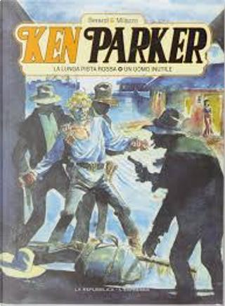 Ken Parker (GEDI) - Vol. 6 by Giancarlo Berardi