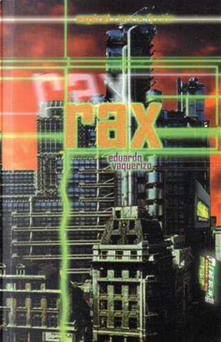 Rax by Eduardo Vaquerizo