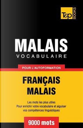 Vocabulaire français-malais pour l'autoformation. 9000 mots by Andrey Taranov