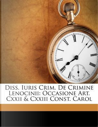 Diss. Iuris Crim. de Crimine Lenocinii by Ephraim Gerhard
