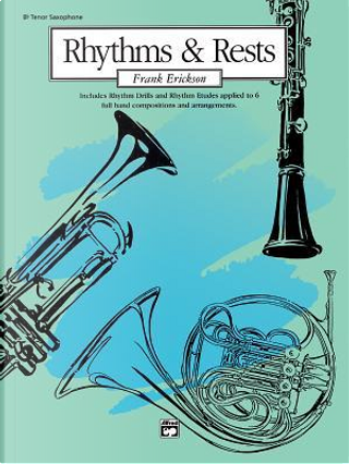 Rhythms and Rests by Frank Erickson