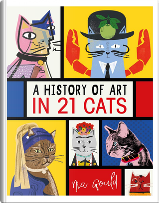 A History of Art in 21 Cats by Diana Vowles, Jocelyn Norbury