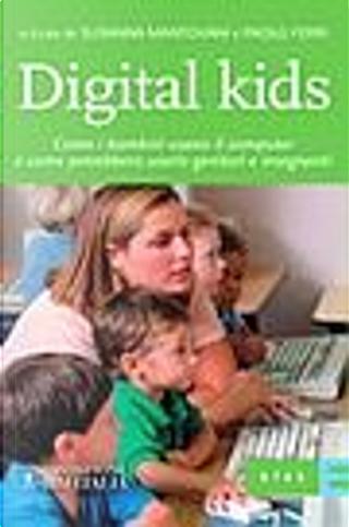 Digital kids by Paolo Ferri, Susanna Mantovani